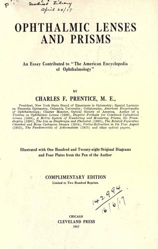 Ophthalmic lenses and prisms by Prentice, Charles F.