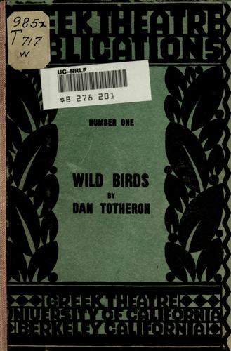 Wild birds by Dan Totheroh