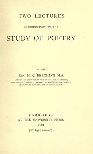 Two lectures introductory to the study of poetry by H. C. Beeching