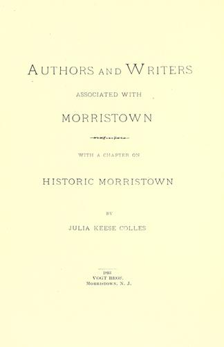 Authors and writers associated with Morristown.