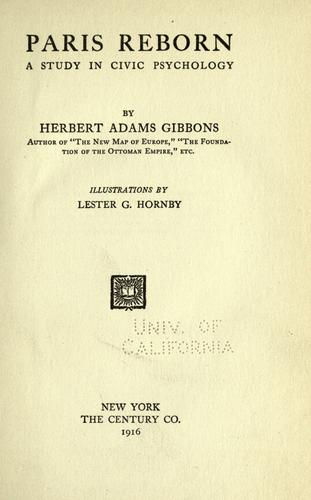Paris reborn by Gibbons, Herbert Adams