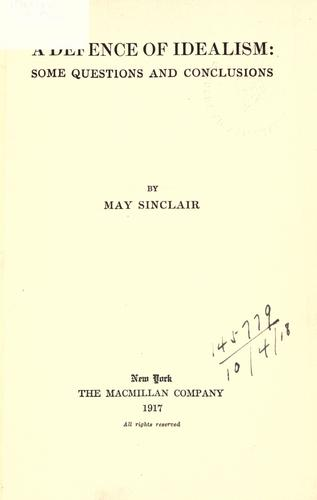 A defence of idealism by May Sinclair