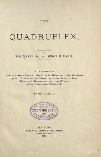 The quadruplex by Maver, William jr.