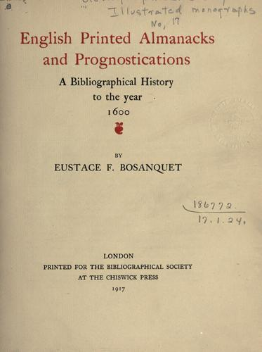English printed almanacks and prognostications by Eustace Fulcrand Bosanquet