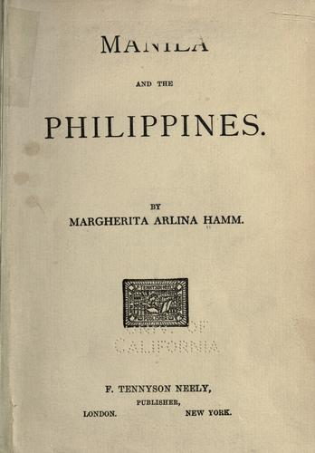 Manila and the Philippines by Hamm, Margherita Arlina