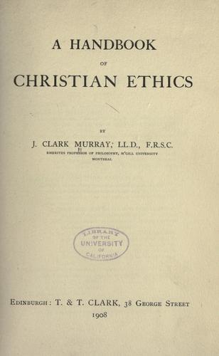 A handbook of Christian ethics