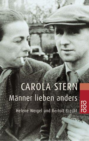 Manner Lieben Anders by Carola Stern