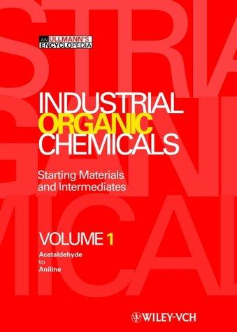 Industrial organic chemicals by Fritz Ullmann