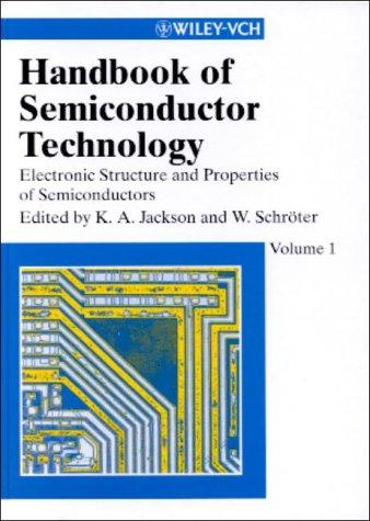 Handbook of semiconductor technology by