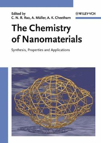 The chemistry of nanomaterials by C. N. R. Rao, A. K. Cheetham