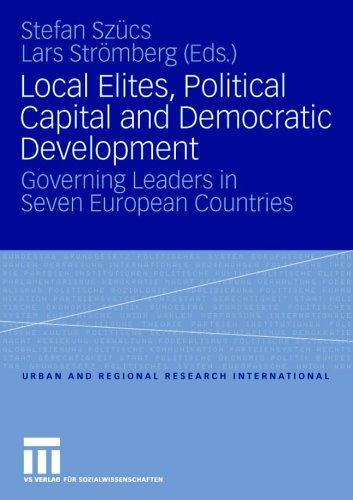Local Elites, Poltical Capital and Democratic Development by Stefan; Lars Strömberg (Eds.) Szücs