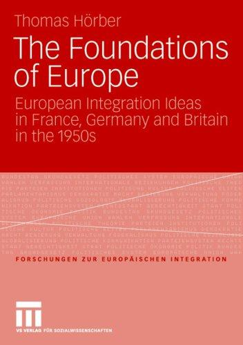 The Foundations of Europe by Thomas Horber