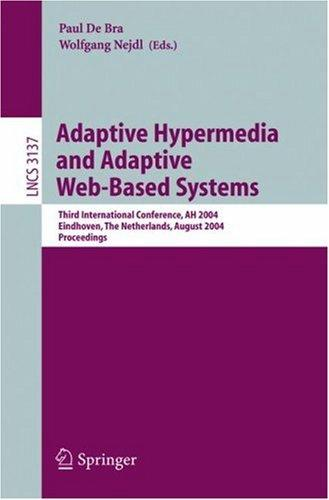Adaptive hypermedia and adaptive Web-based systems by