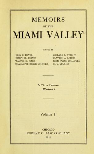 Memoirs of the Miami Valley, vol. 1 by