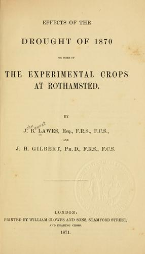 Effects of the drought of 1870 on some of the experimentalcrops at Rothamsted by J. B. Lawes