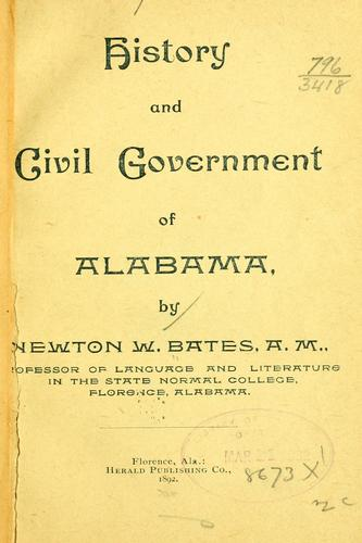 History and civil government of Alabama by Newton Whitemarsh Bates