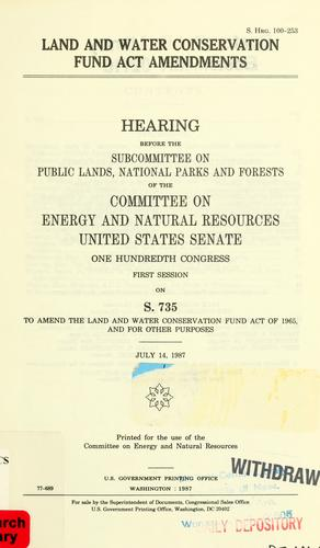 Land and Water Conservation Fund Act amendments