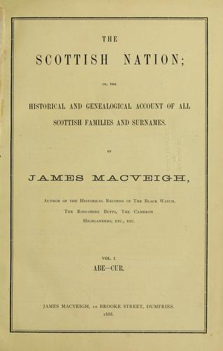 The Scottish nation by James MacVeigh