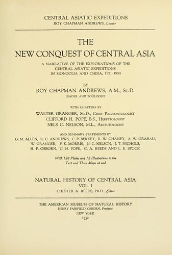 The new conquest of central Asia by Andrews, Roy Chapman