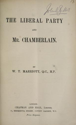 The Liberal party and Mr. Chamberlain.
