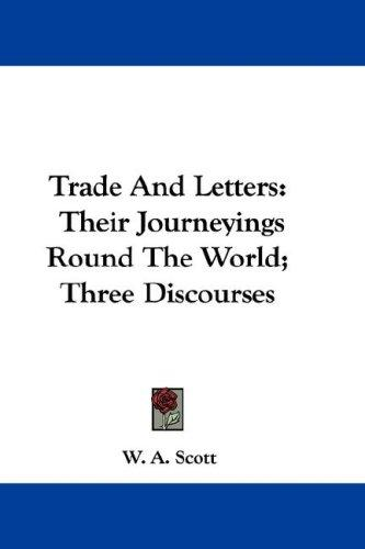 Trade And Letters by W. A. Scott