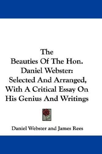 The Beauties Of The Hon. Daniel Webster by Daniel Webster