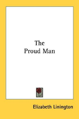 The Proud Man