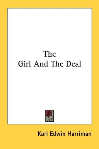 The Girl And The Deal