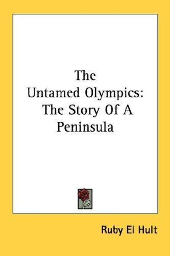 The Untamed Olympics by Ruby El Hult