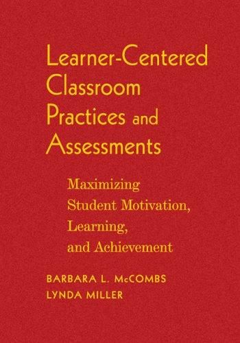 Learner-Centered Classroom Practices and Assessments