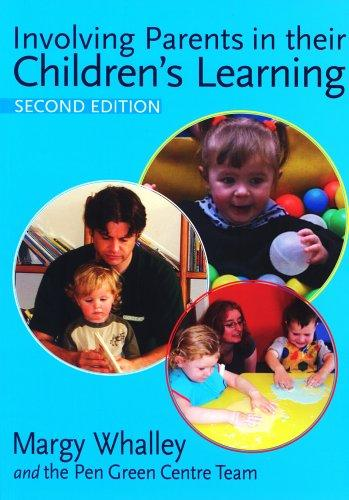 Involving parents in their children's learning by Margy Whalley