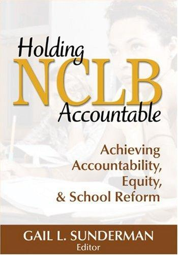 Holding NCLB Accountable