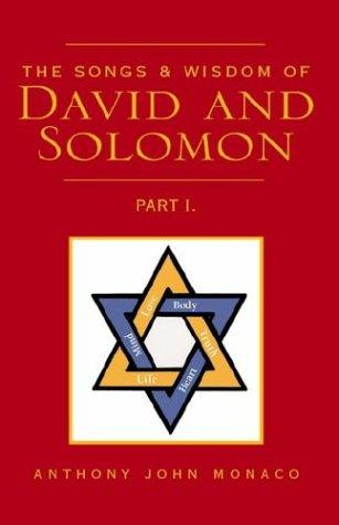 The Songs & Wisdom of David and Solomon