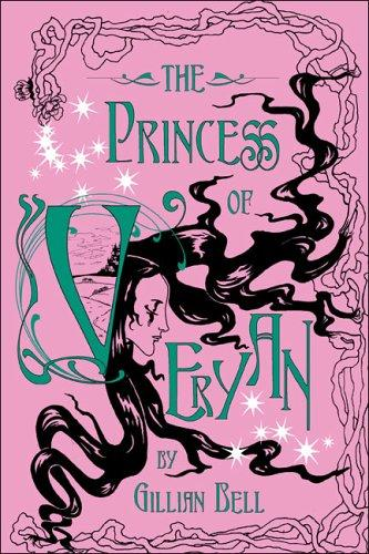 The Princess of Veryan by Gillian Bell