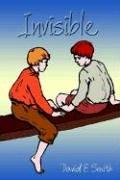 Invisible by David E. Smith (undifferentiated)