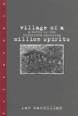 Village of a million spirits by Ian T. MacMillan