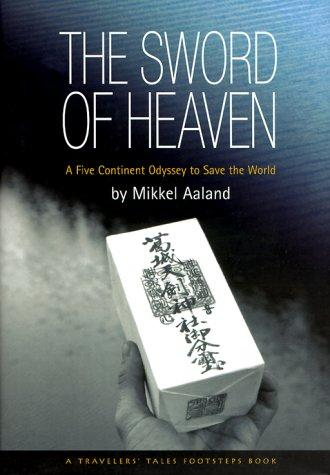 The Sword of Heaven by Mikkel Aaland