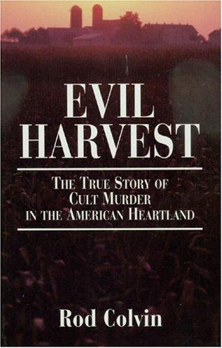Evil Harvest by Rod Colvin