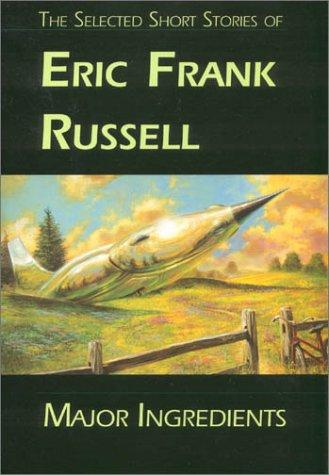 Major Ingredients by Eric Frank Russell