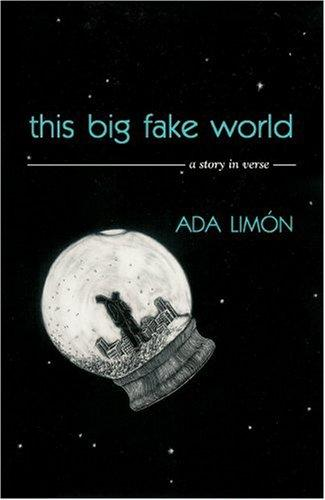 This Big Fake World by Ada Limón