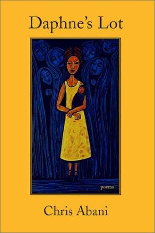 Daphne's Lot by Christopher Abani