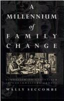 A millennium of family change by Wally Seccombe