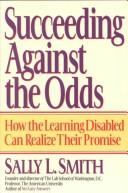 Succeeding against the odds by Sally Liberman Smith