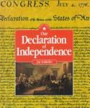 Our Declaration of Independence by Jay Schleifer