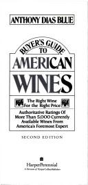 Buyer's guide to American wines by Anthony Dias Blue