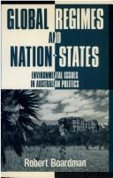 Global Regimes and Nation-States by Robert Boardman