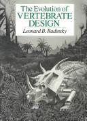 The evolution of vertebrate design by Leonard B. Radinsky