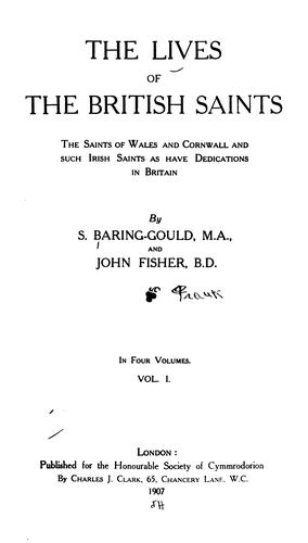 The lives of the British saints by Baring-Gould, S.