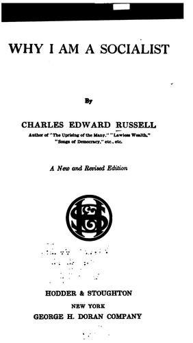 Why I am a socialist by Charles Edward Russell