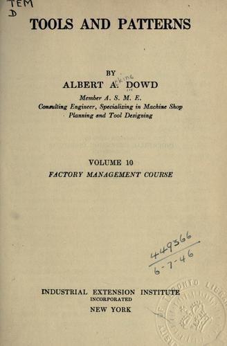 Tools and patterns by Albert Atkins Dowd